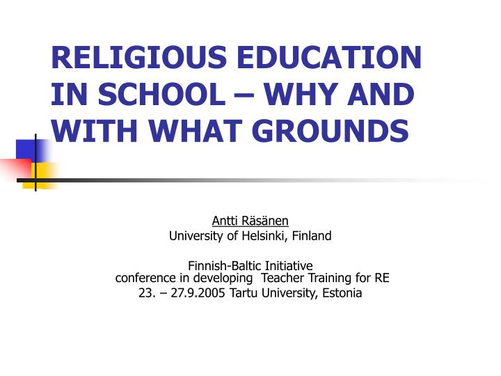 Religious education in school why and with what grounds