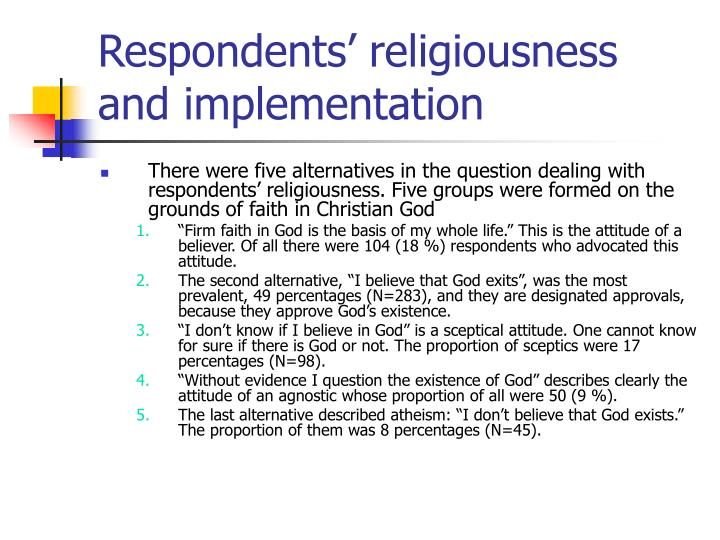 Respondents' religiousness and implementation