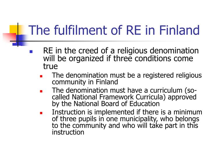 The fulfilment of re in finland