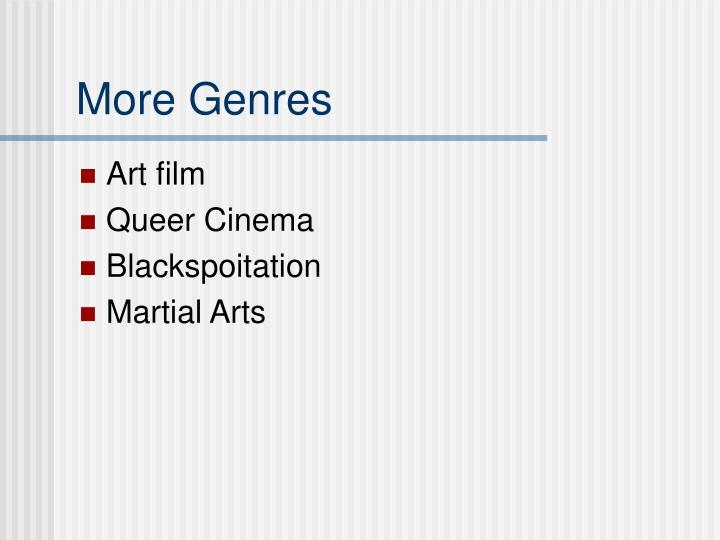 More Genres