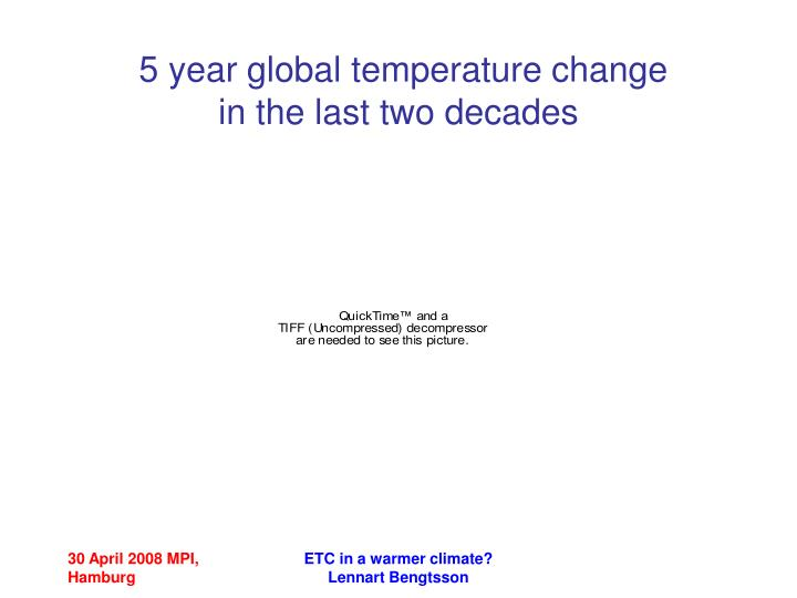 5 year global temperature change