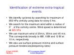 identification of extreme extra tropical events
