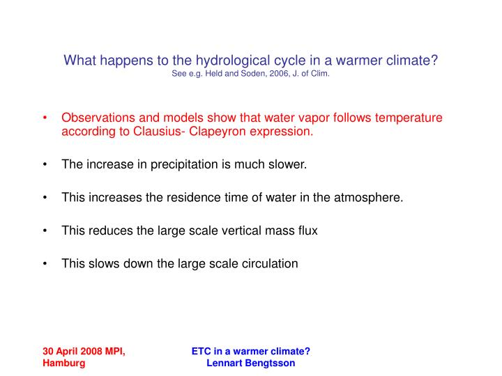 What happens to the hydrological cycle in a warmer climate?