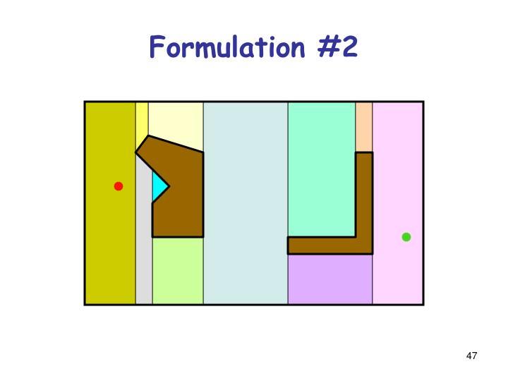 Formulation #2