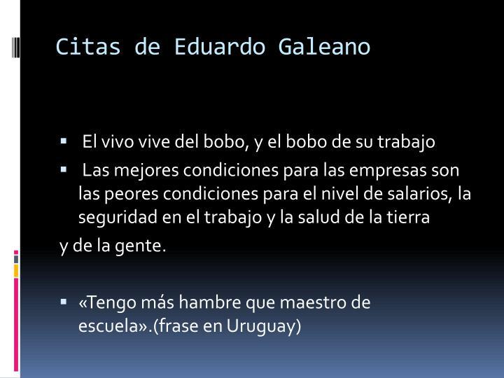 Citas de Eduardo Galeano