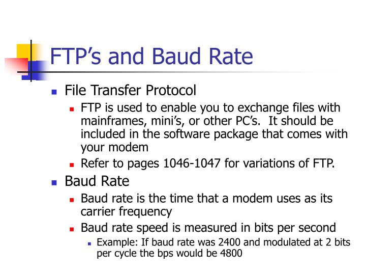 FTP's and Baud Rate