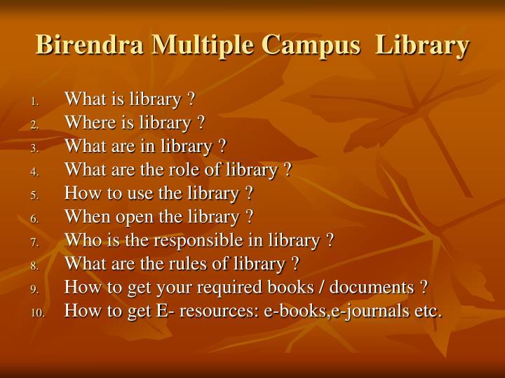 Birendra Multiple Campus  Library