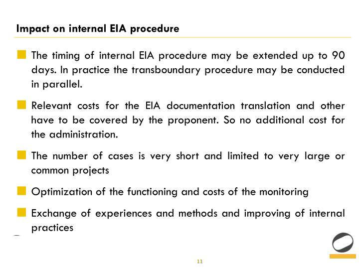 Impact on internal EIA procedure