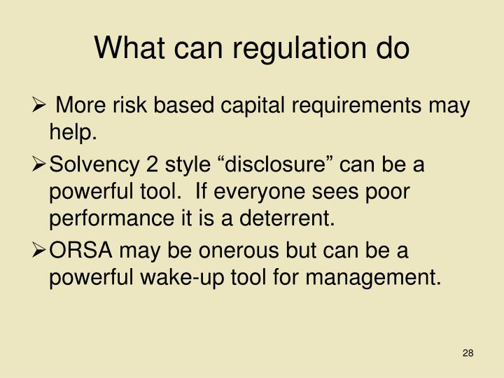 What can regulation do