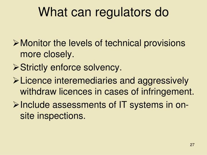 What can regulators do
