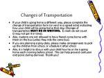changes of transportation
