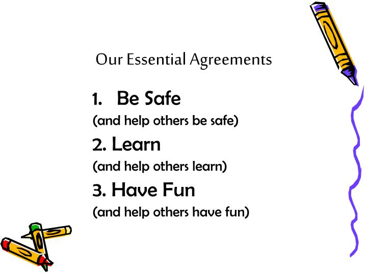 Our Essential Agreements