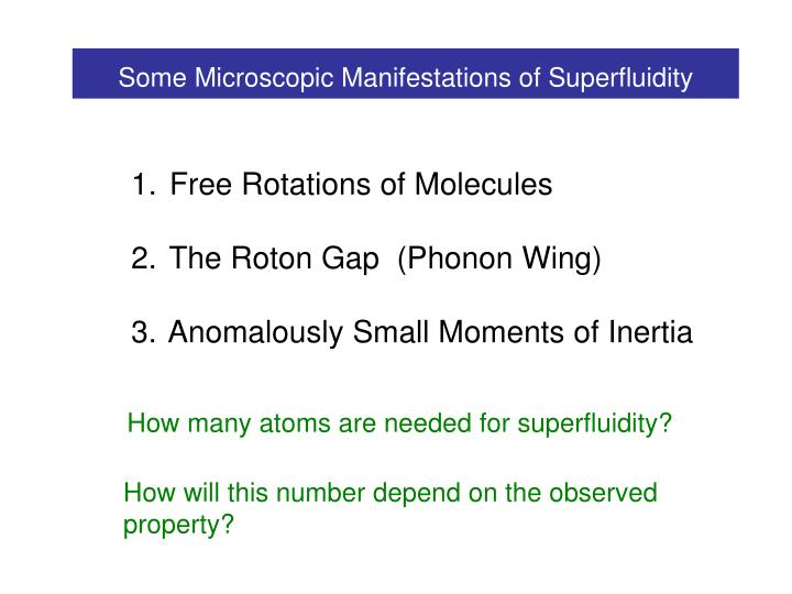 Some Microscopic Manifestations of Superfluidity