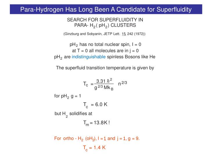 Para-Hydrogen Has Long Been A Candidate for Superfluidity