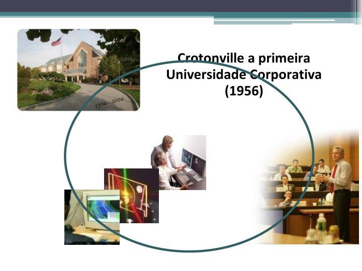 Crotonville a primeira Universidade Corporativa (1956)