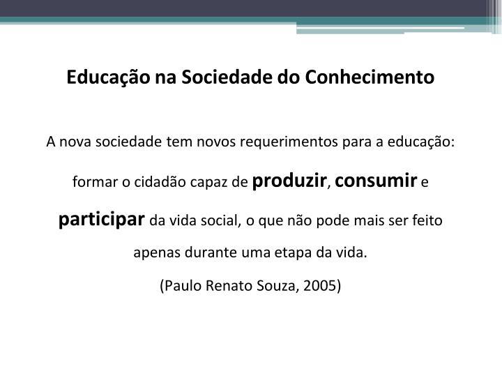Educação na Sociedade do Conhecimento