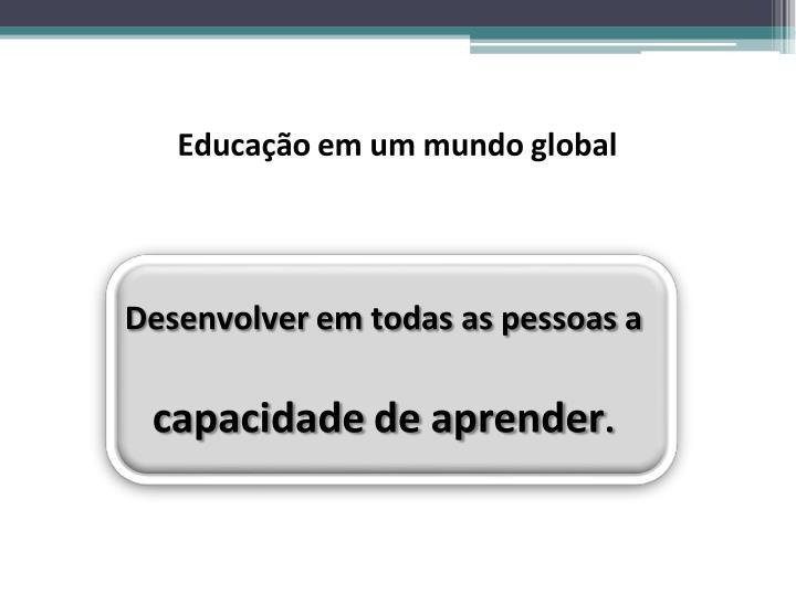 Educação em um mundo global