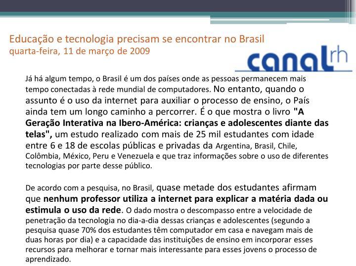 Educação e tecnologia precisam se encontrar no Brasil