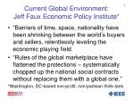 current global environment jeff faux economic policy institute