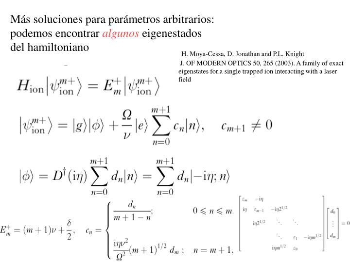 Más soluciones para parámetros arbitrarios: