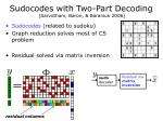 sudocodes with two part decoding sarvotham baron baraniuk 2006