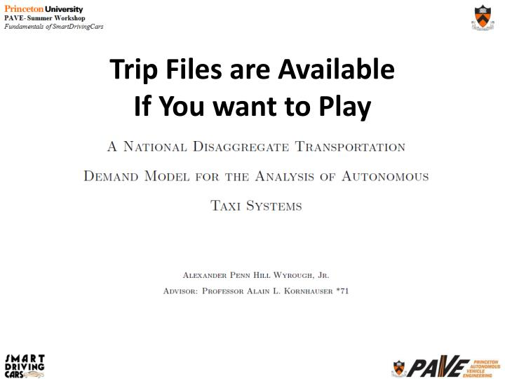 Trip Files are Available
