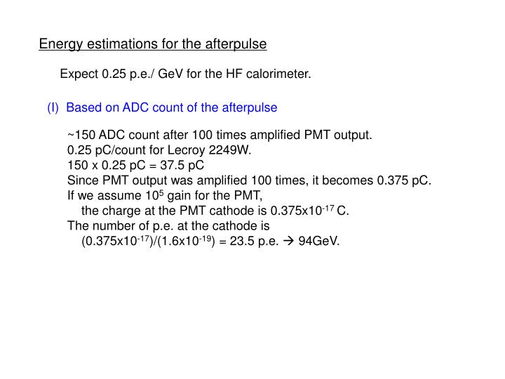 Energy estimations for the afterpulse