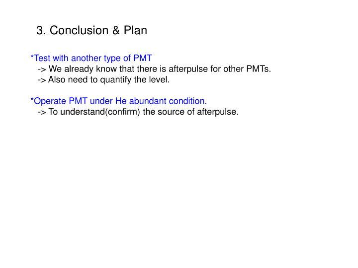 3. Conclusion & Plan