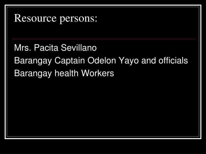 Resource persons: