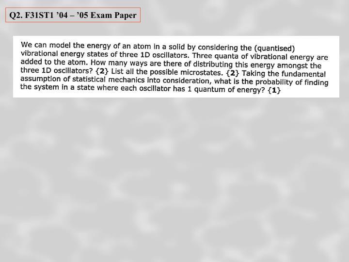 Q2. F31ST1 '04 – '05 Exam Paper