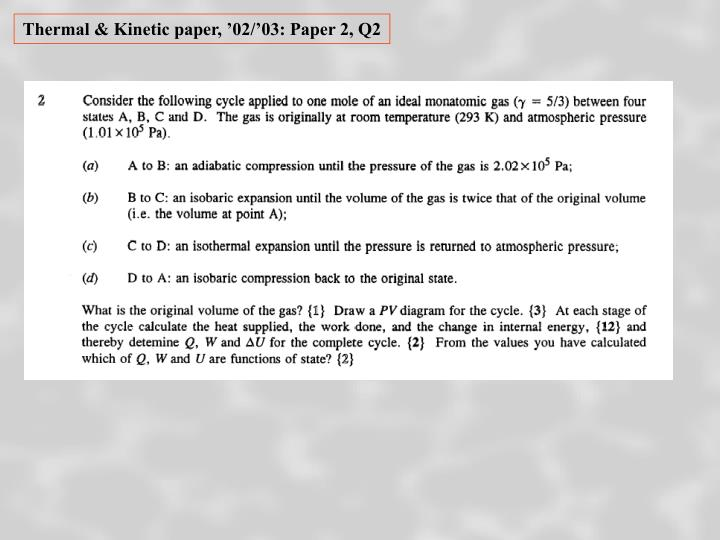Thermal & Kinetic paper, '02/'03: Paper 2, Q2