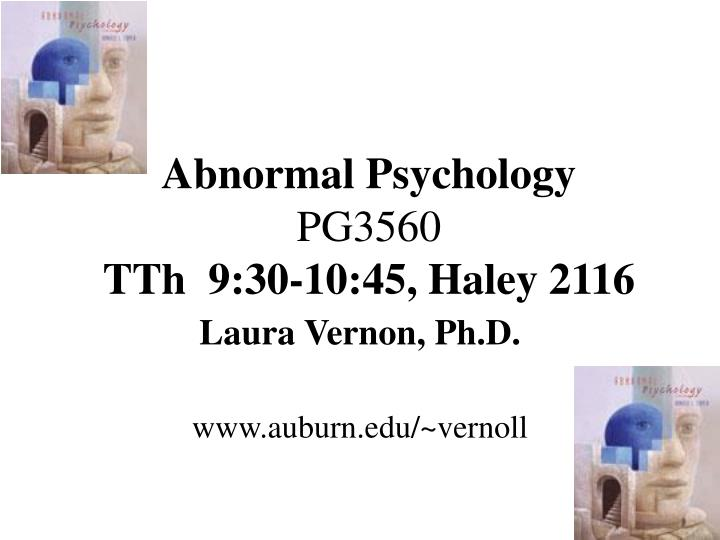 Abnormal psychology pg3560 tth 9 30 10 45 haley 2116