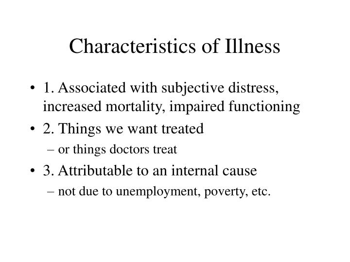 Characteristics of Illness