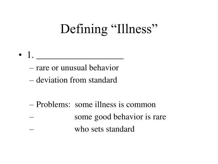 "Defining ""Illness"""
