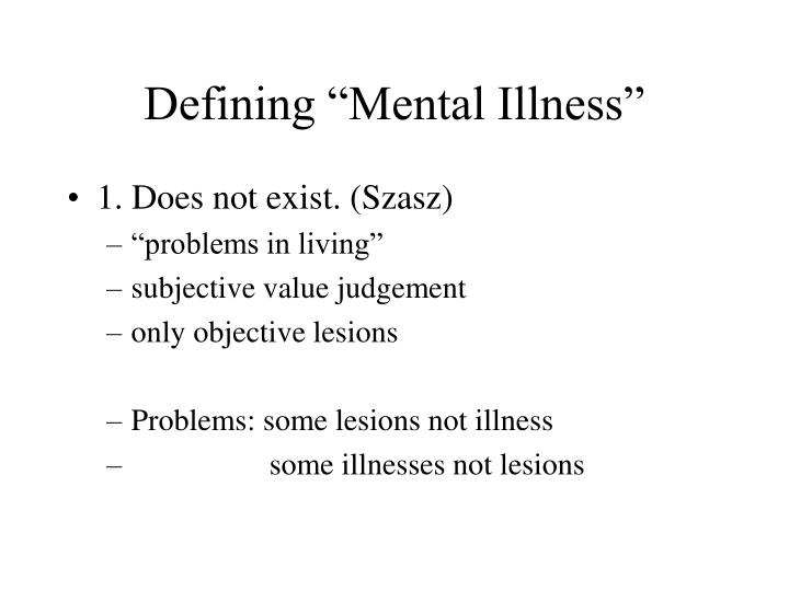 "Defining ""Mental Illness"""