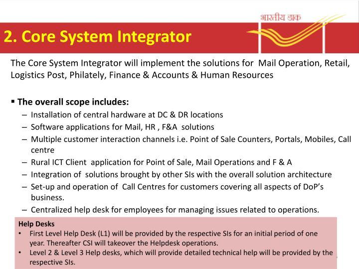 2. Core System Integrator