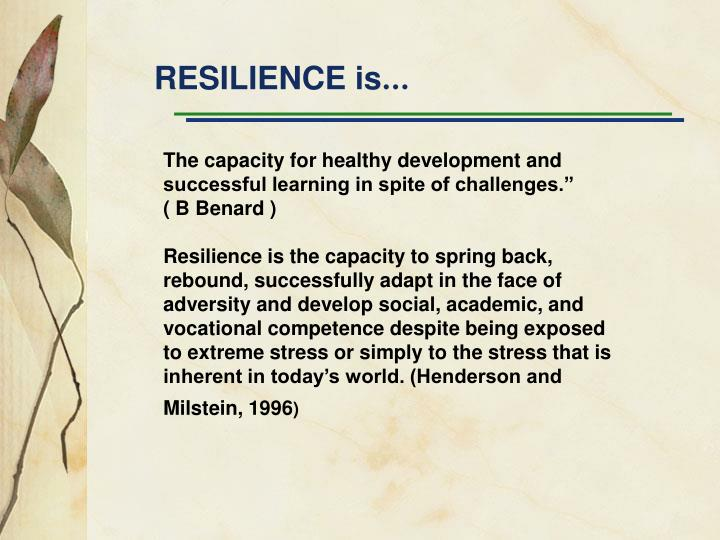 RESILIENCE is