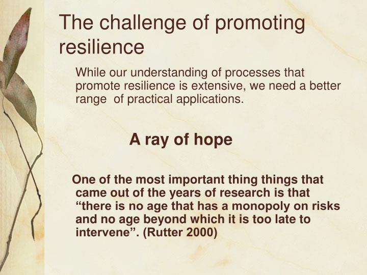 The challenge of promoting resilience