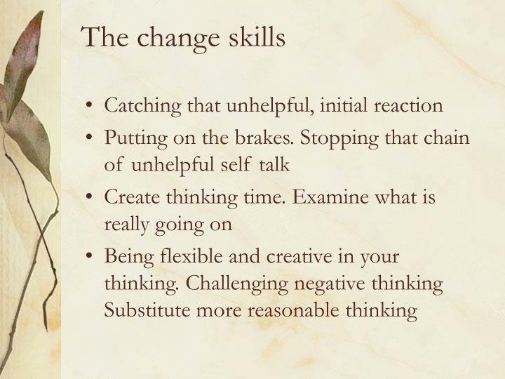 The change skills