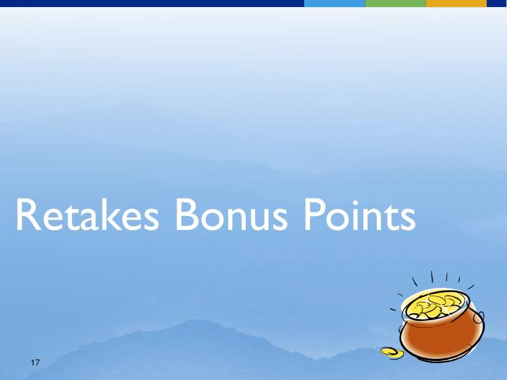 Retakes Bonus Points