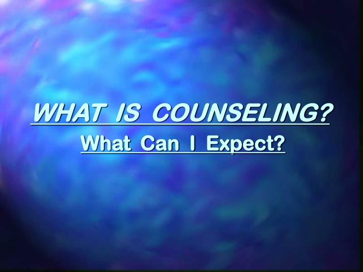 What is counseling what can i expect