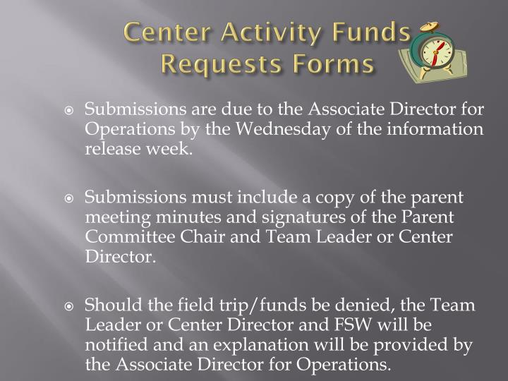 Center Activity Funds Requests Forms