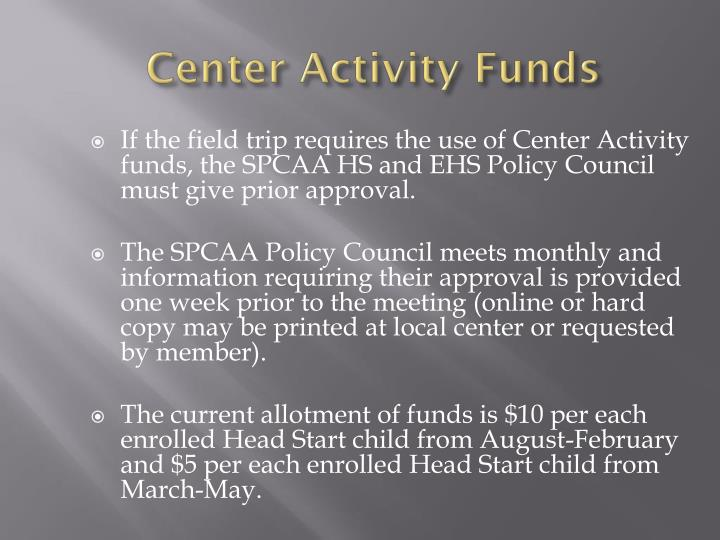 Center Activity Funds