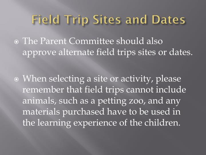 Field Trip Sites and Dates