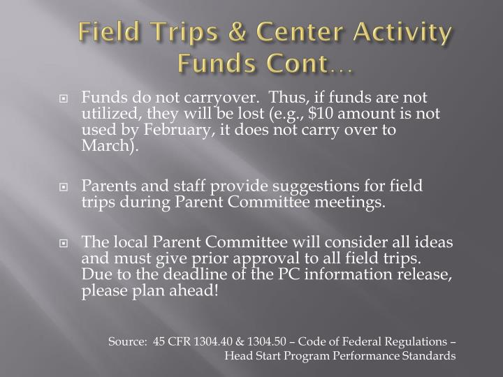 Field Trips & Center Activity Funds Cont…