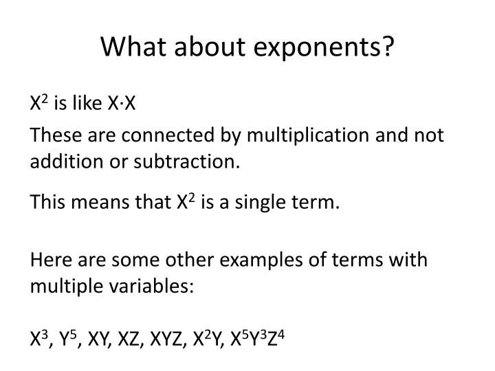 What about exponents?