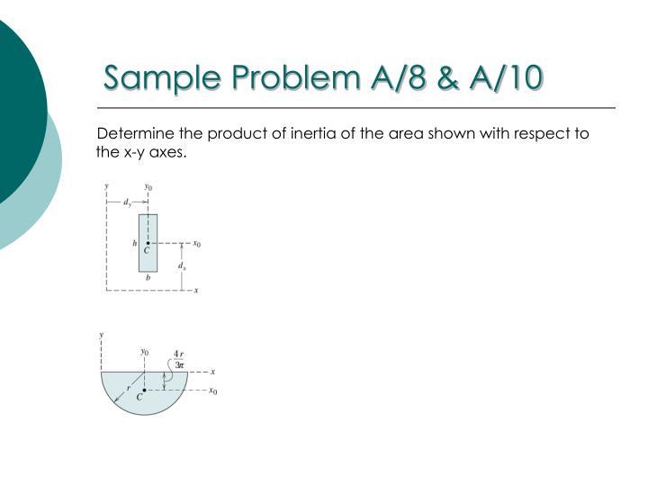 Sample Problem A/8 & A/10