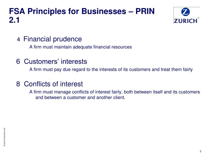 FSA Principles for Businesses – PRIN 2.1