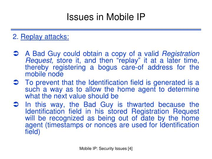 Issues in Mobile IP