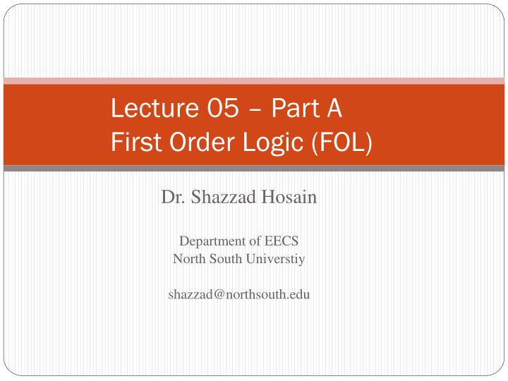 Lecture 05 part a first order logic fol